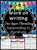 Work on Writing: Upper Elementary Literature Responses