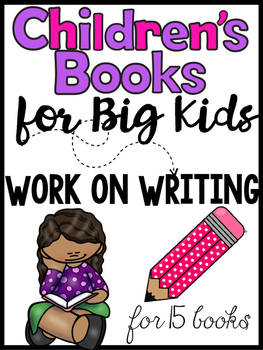 Work on Writing for Upper Elementary: Children's Books for