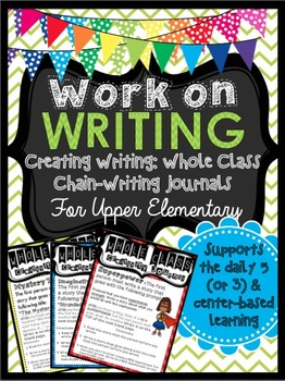 Work on Writing for Upper Elementary (Creative): Whole Cla