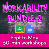 Workability Bundle 2: Sept to May monthly 50-min workshops