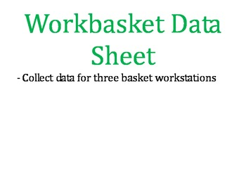 Workbasket Data Sheets