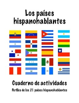 Workbook: Spanish Speaking Countries / Los países hispanoh