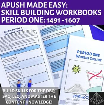 AP US History Skill Building Workbook Period 1