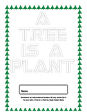 Workbooks for Informational Readers and Writers: A Tree is a Plant