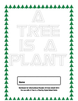 Workbooks for Informational Readers and Writers: A Tree is