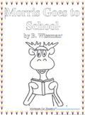 Workbooks for Readers: Morris Goes to School by B. Wiseman