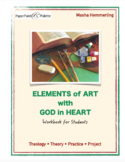 """Workbook for art students """"Elements of Art With God In Heart""""."""