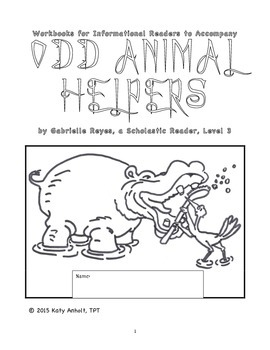Workbooks for Informational Readers: Odd Animal Helpers