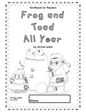 Workbooks for Readers:  Frog and Toad All Year