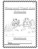 Workbooks for Readers:  Frog and Toad are Friends