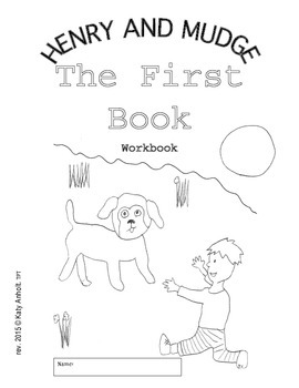 Workbooks For Readers Henry And Mudge The First Book