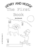 Workbooks for Readers: Henry and Mudge The First Book