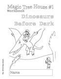 Workbooks for Readers: Magic Treehouse #1 Dinosaurs Before Dark
