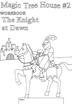 Workbooks For Readers Magic Treehouse 2 Knight At Dawn Tpt