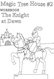 Workbooks for Readers: Magic Treehouse #2 Knight at Dawn