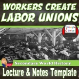 Labor Unions LECTURE – Industrial Revolution - Print and Digital