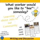 Workers & Community Jobs Photo Task Cards: Morning Meeting, Writing, Vocabulary