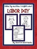 Labor Day ~ Color by Number and Sight Word