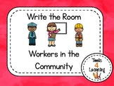 Workers in the Community {Write the Room}