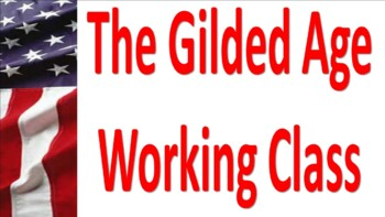 Workers in the Gilded Age