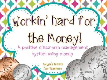 Workin' Hard for the Money-positive classroom management unit
