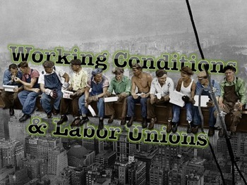 Working Conditions & Labor Unions Lecture/PowerPoint