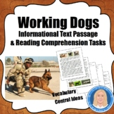 Working Dogs: Informational Text Passage & Literacy Tasks