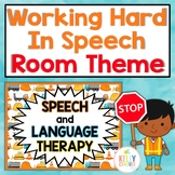 Working Hard in Speech   Speech Therapy Room Decorations