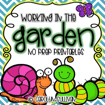 Working In The Garden -- NO PREP Printables (Perfect for Sub Plans)