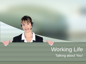 Working Life!  Talking About You!