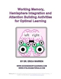 Working Memory Hemisphere Integration and Attention Building Activities