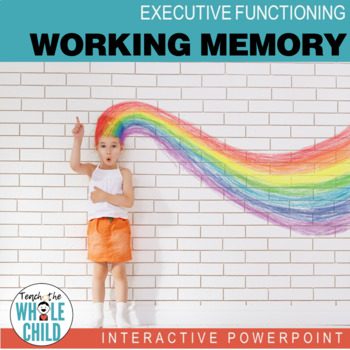 Working Memory Interactive PowerPoint–Executive Function Series (+Games!)