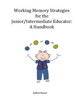 Working Memory Strategies for the Junior/ Intermediate Educator