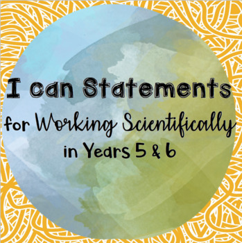 Working Scientifically I can Statements for Years 5 & 6 UPDATED