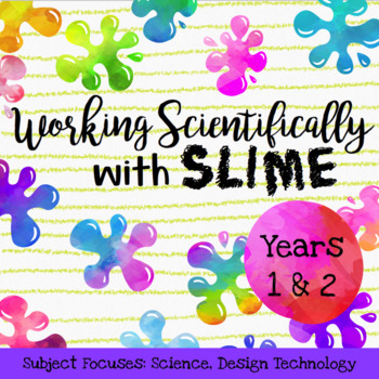 Working Scientifically with Slime for Years 1 & 2