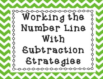 Working The Number Line With Subtraction Strategies