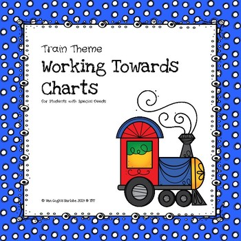 Working Towards Incentive Charts Autism Support (Train Theme)