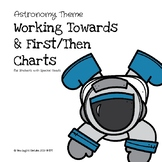 Working Towards & First/Then Incentive Charts (Astronomy Theme)