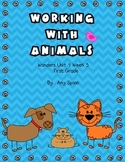 Working With Animals - Wonders First Grade - Unit 4 Week 5