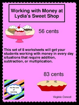 Money Word Problems:  At Lydia's Sweet Shop
