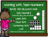 Working With TEEN NUMBERS Using Base Ten Blocks and Ten Frames