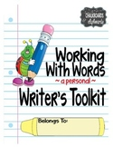 Working With Words:  A CCSS Writer's Toolkit