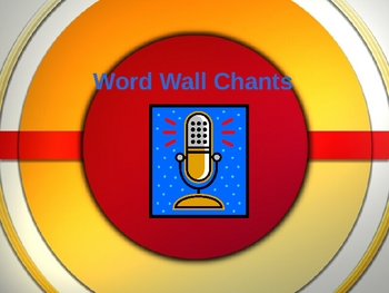 Working With Words - Word Wall Chants Powerpoint