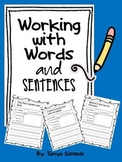 Working With Words and Sentences