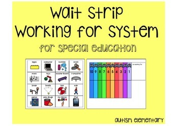 Working for Wait Strip- Behavior Management for Special Education
