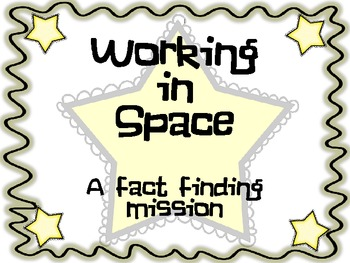 Working in Space Fact Finding Mission in Journeys