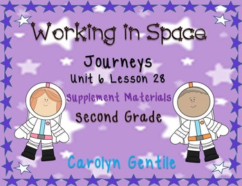 Working in Space Journeys Unit 6 Lesson 28 2nd Grade Suppl