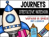 Working in Space Unit 6, Lesson 28 Journeys Print & Go