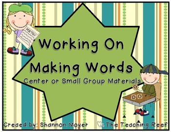 Working on Making Words