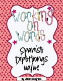Working on Words Spanish Diphthongs ua/ue